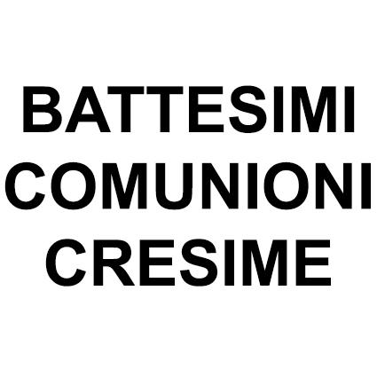 BATTESIMI COMUNIONI CRESIME
